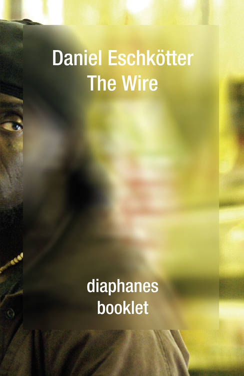 Daniel Eschkötter: The Wire