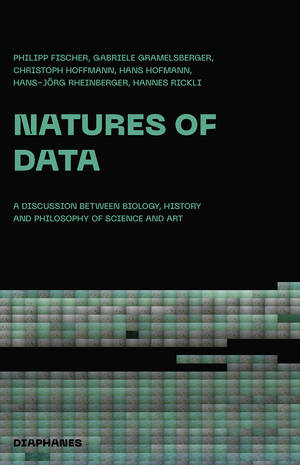 Philipp Fischer, Gabriele Gramelsberger, ...: Natures of Data