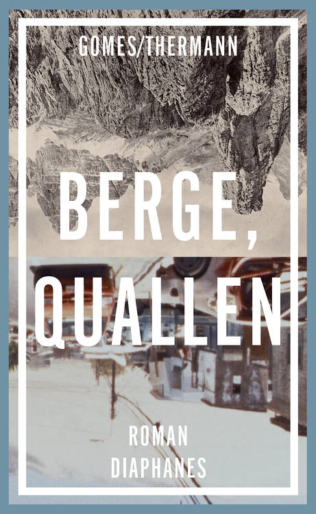 Gomes/Thermann: Berge, Quallen